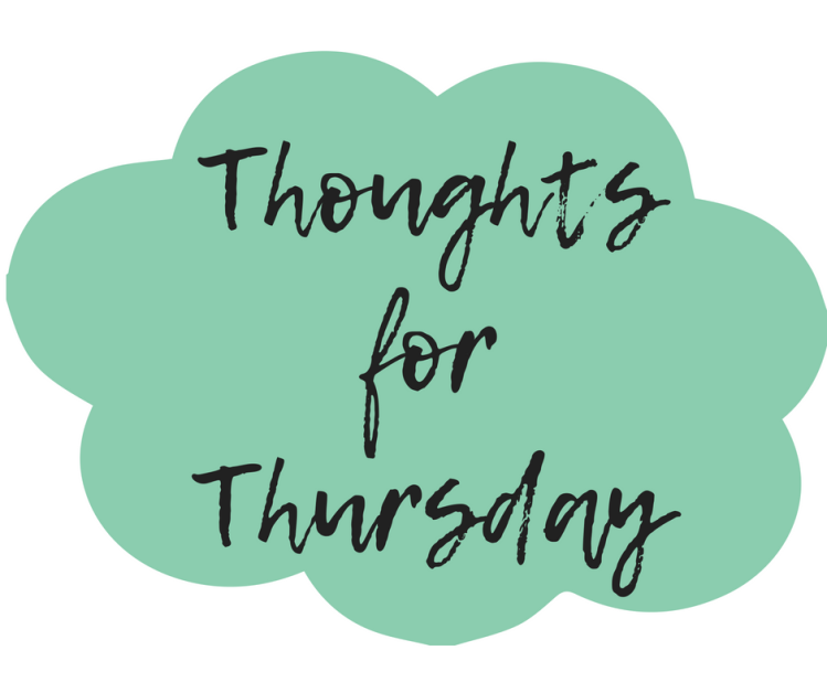 the latest 2137c ac46d Thoughts for Thursday